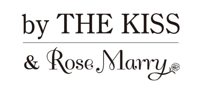 byTHE KISS&Rose Marry